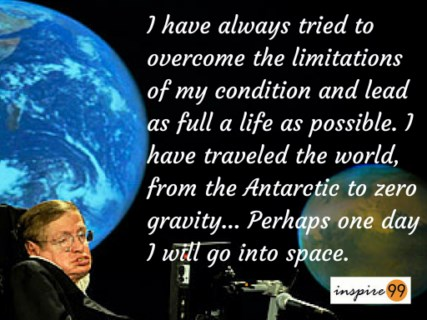 Stephen Hawking quotes, Stephen Hawking limitations quote, Stephen Hawking inspiration