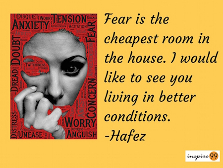 Fear Is The Cheapest Room In The House Meaning