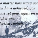 Higher Goals: No Matter How Many Goals You Have Achieved..