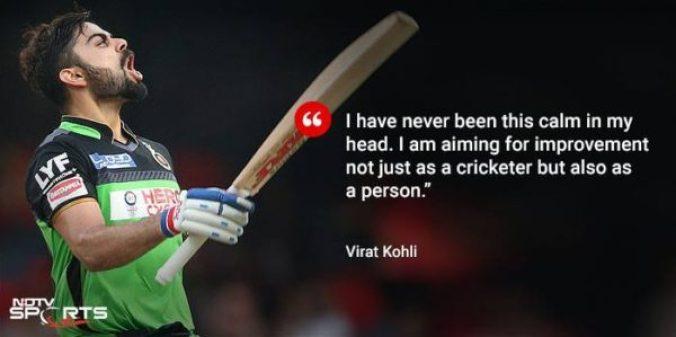 virat kohli on calmness, virat kohli aiming at improvement, virat kohli quote, continuous improvement quote virat kohli