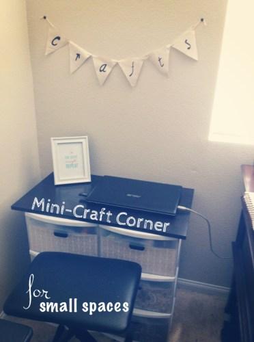 Mini- Craft Corner for Small Spaces