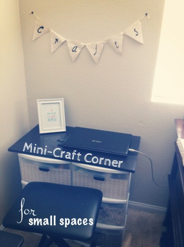 Mini- Craft Corner for Small Spaces
