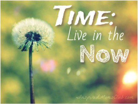 Time: Live in the Now