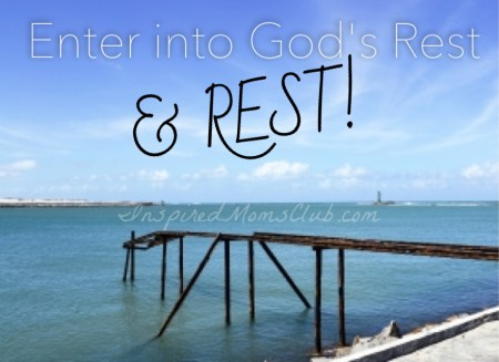 Enter Into God's Rest, and Rest!