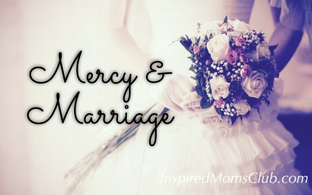 Mercy And Marriage