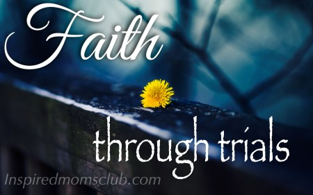 Faith Through Trials