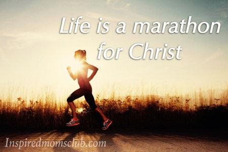 Life Is A Marathon For Christ