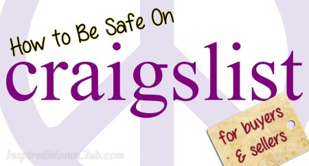 How to Be Safe on Craigslist- for buyers and sellers