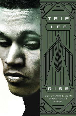 Book Review: Rise by Trip Lee