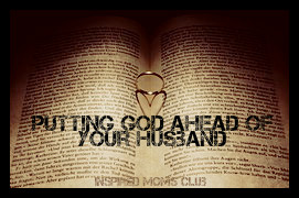 Putting God Ahead of Your Husband