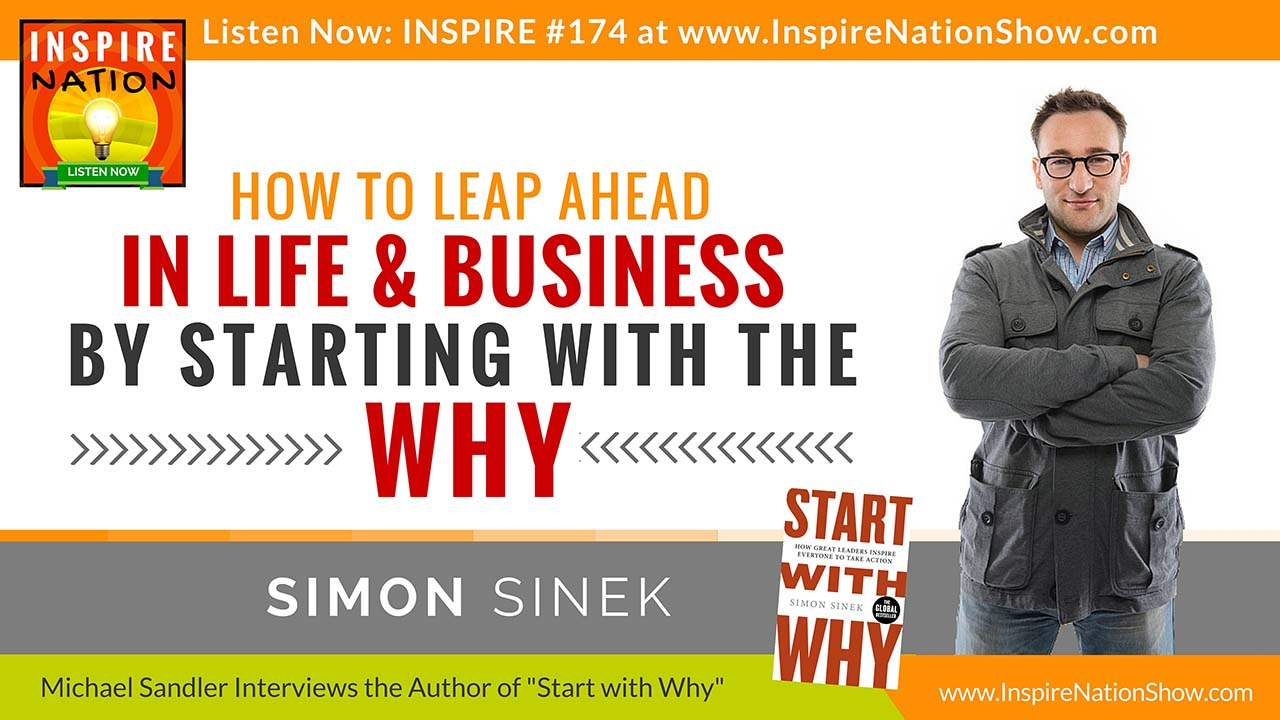 Listen to Michael Sandler's interview with Simon Sinek on his book