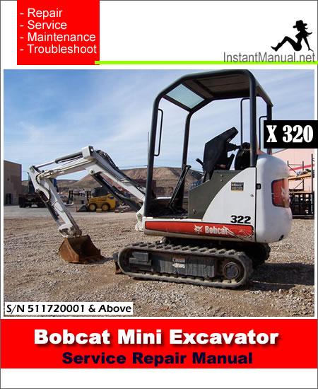 bobcat mini excavator 320 322 service manual 223911001 224011001 pdf