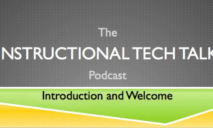 Instructional Tech Talk #1 – Introduction and Welcome to the Show