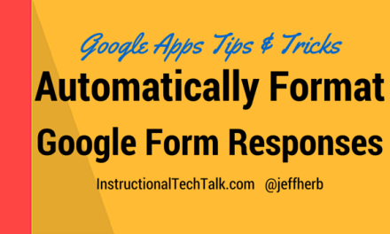 Automatically Format New Responses from Google Forms