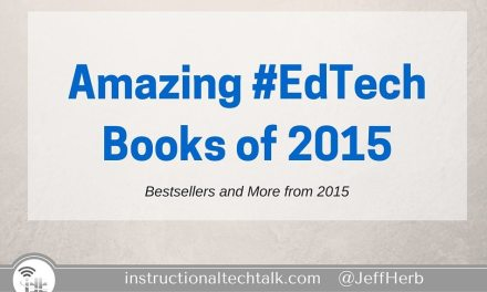 Amazing #EdTech Books: Bestsellers of 2015 and More