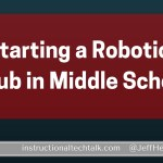 Starting A Robotics Club at Your Middle School