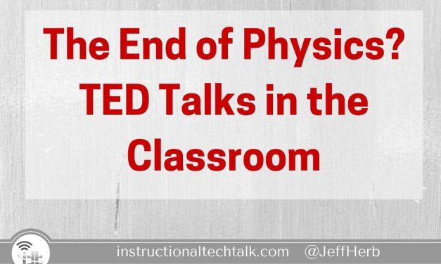 The End of Physics? – TED Talks in the Classroom
