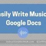 Easily Write Music In Google Docs
