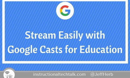 Google Cast For Education: Easily Share Screens, No New Hardware