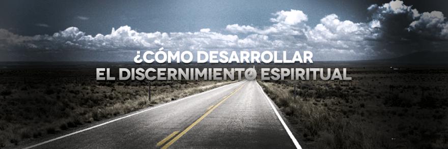 Como-desarrollar-el-discernimiento-espiritual-2