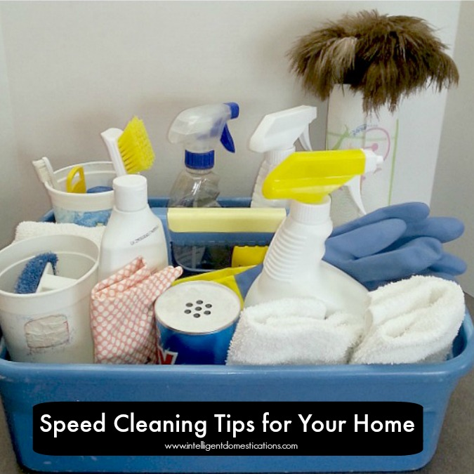 Speed Cleaning Tips for Your Home.intelligentdomestications.com