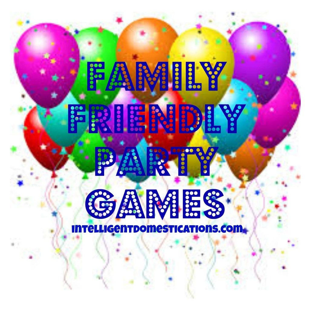 Family-Friendly-Party-Games-by-intelligentdomestications_com_