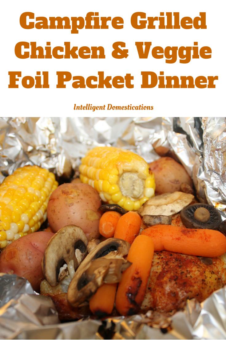 Campfire GrilledChicken & VeggieFoil Packet Dinner
