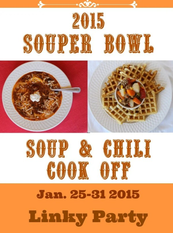 Souper Bowl. Soup & Chili Cook Off Linky Part. Jan. 25-31.intelligentdomestications.com