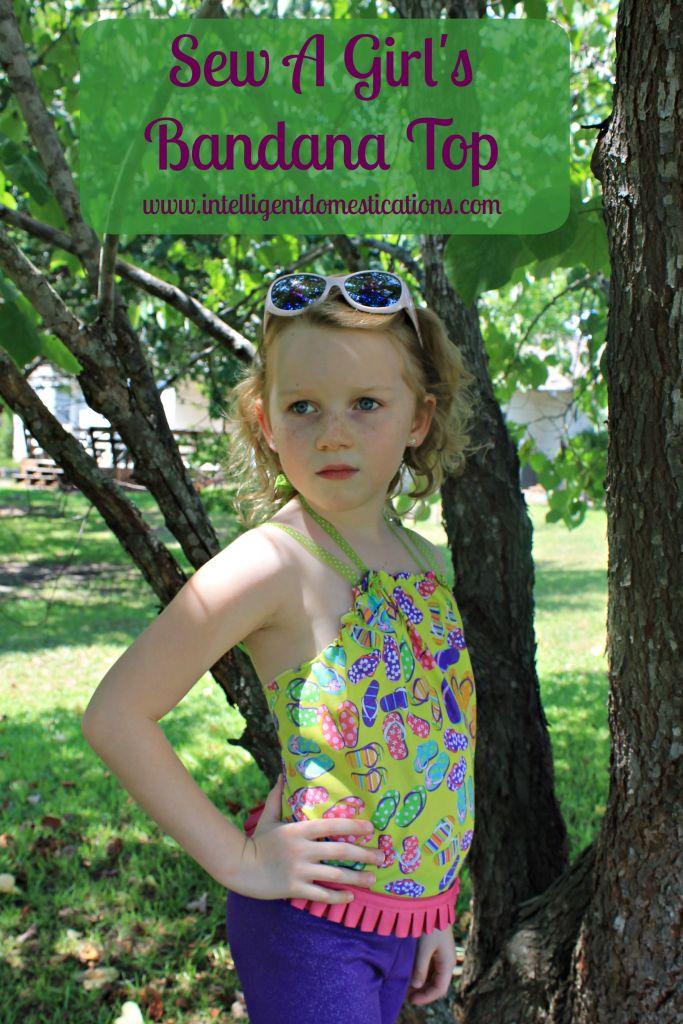 Sew a Girl's Bandana Top.www.intelligentdomestications.com
