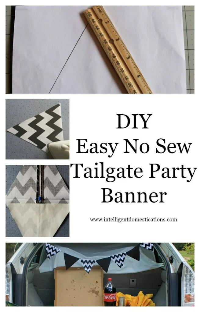 DIY Easy No Sew Tailgate Party Banner.www.intelligentdomestications.com