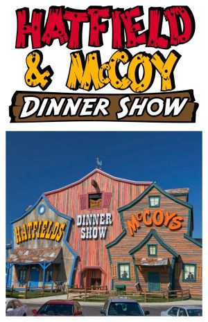 Hatfield & McCoy Dinner Show at Pigeon Forge Tennessee is a must see while you are in Pigeon Forge. You can count on plenty of good food, laughter and whimsical fun.