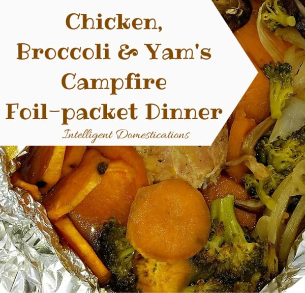 Chicken Broccoli and Yam Campfire Foil-Pack Dinner