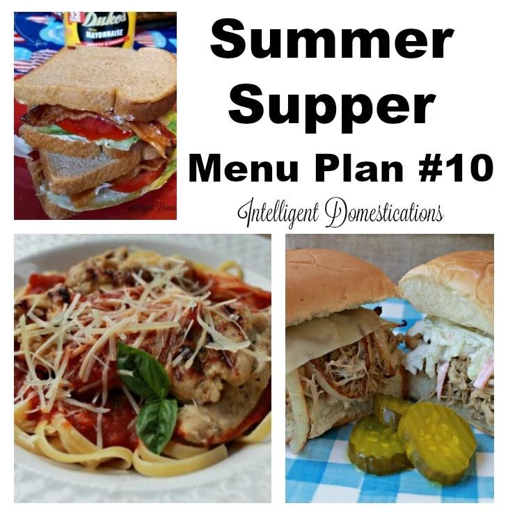 Menu Plan #10 Summer Supper Ideas