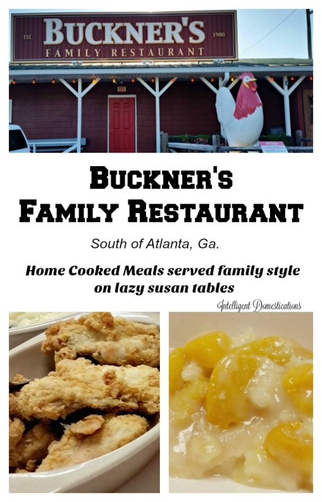 Buckner's Family Restaurant is worth stopping in or even going out of the way to visit. Just south of Atlanta off I-75. You can see them before you get to their exit
