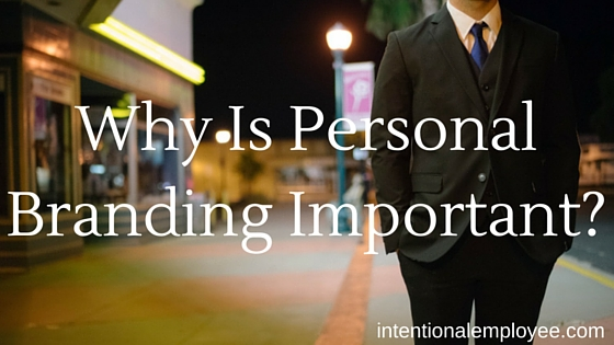 Why is personal branding important?