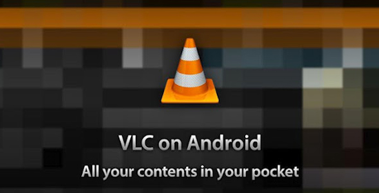 VLC Player Beta for Android now available in Play Store for Download