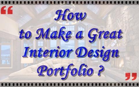 How to make a great interior design portfolio interior Fit interior design portfolio