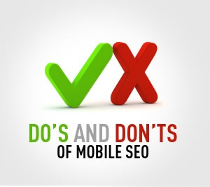 Do's And Don'ts Of Mobile SEO