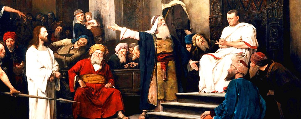 The Dangerous, Deadly Consequences of Pilate Politics