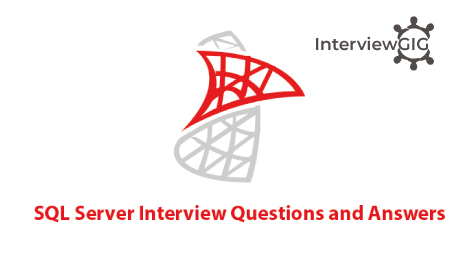 SQL Server Interview Questions and Answers InterviewGIG - server interview questions