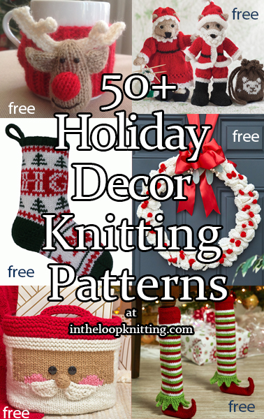 Holiday Decor Knitting Patterns - In the Loop Knitting
