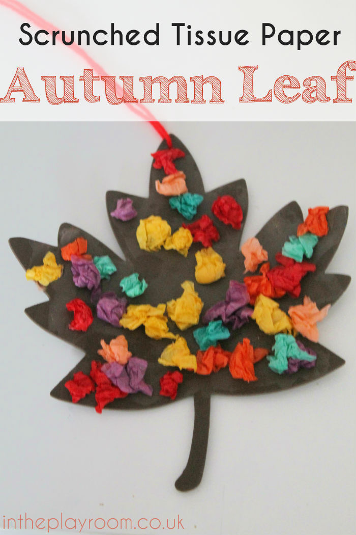 Scrunched tissue paper autumn leaf fall craft in the for Simple fall crafts for kids