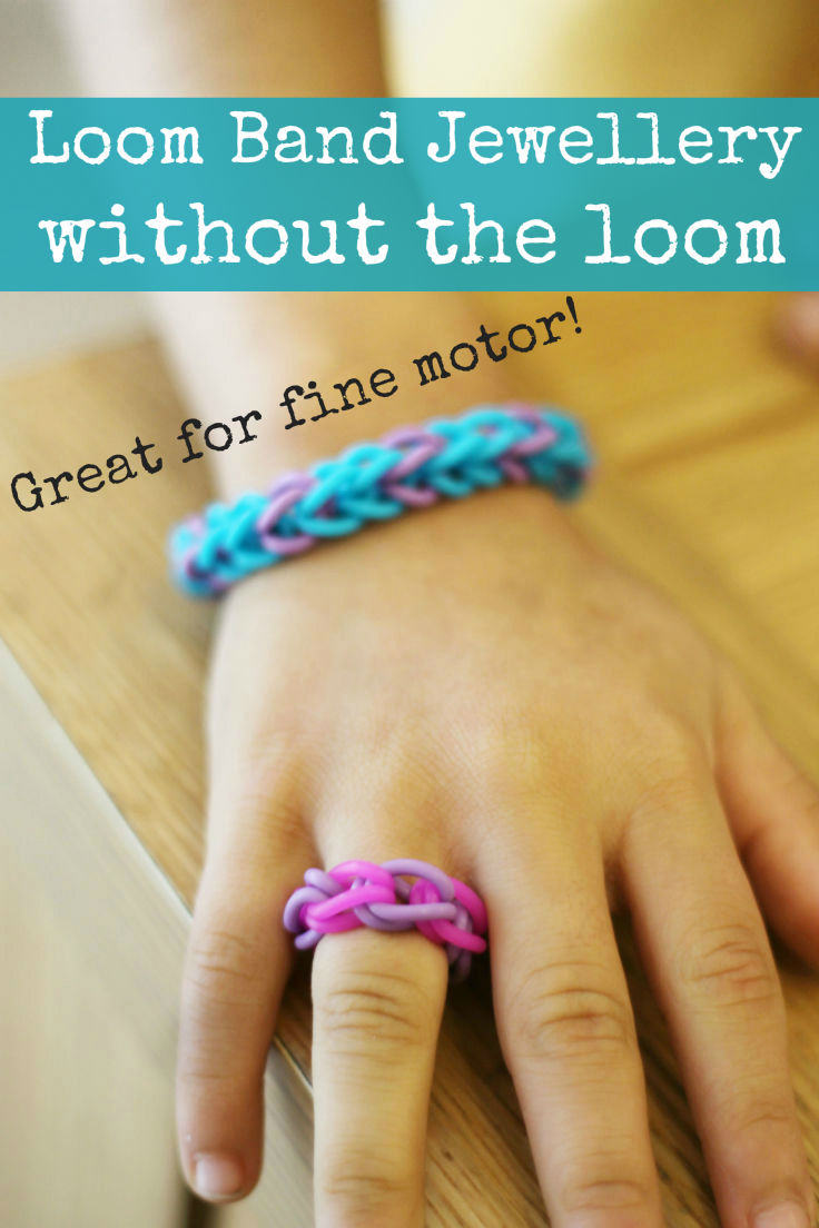How to make rainbow loom band jewellery without the loom - a great fine motor activity for older kids!