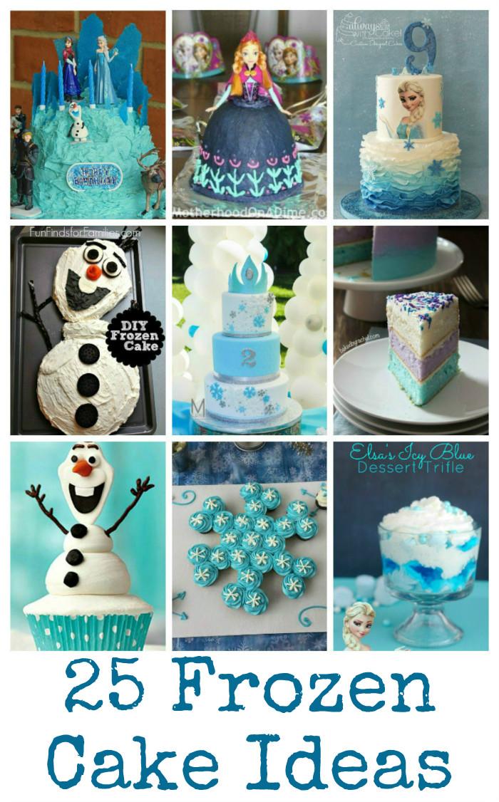 25 Frozen cakes perfect for Frozen parties