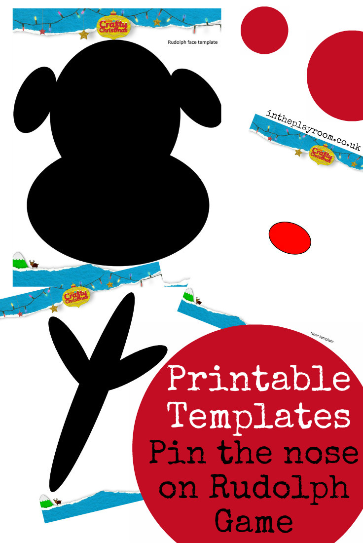 printable templates to make a Pin the nose on Rudolph game for kids ...