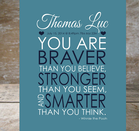 winnie the pooh quote nursery printable, personalised with child's name. You are braver than you believe, stronger than you seem and smarter than you think