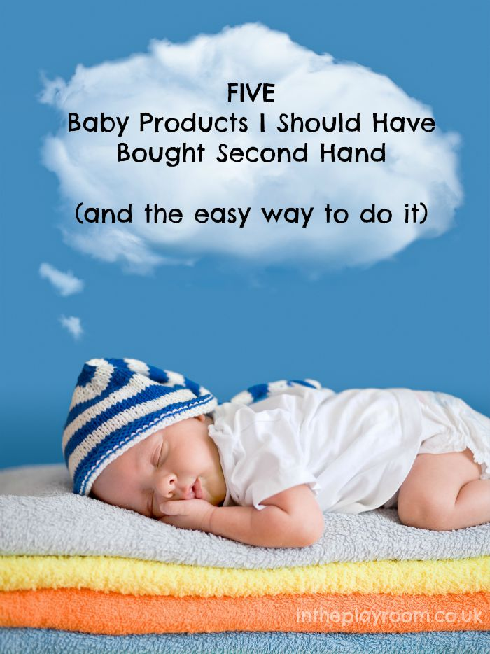 Five baby products I should have bought second hand / pre-loved and the easy way to do it