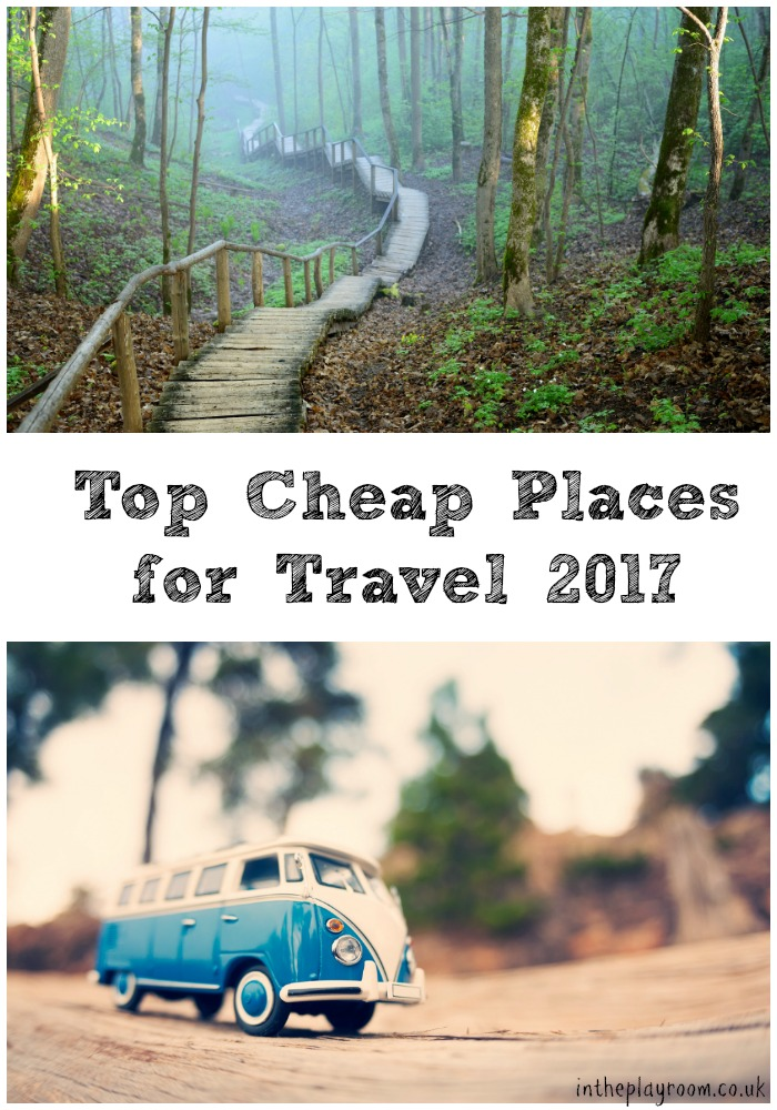 Top cheap places for travel 2017 in the playroom for Cheap places to move to
