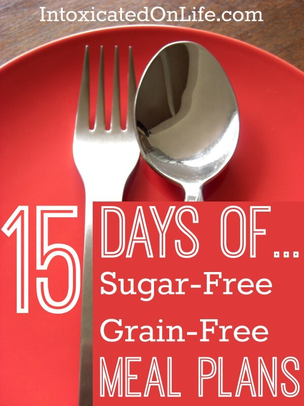 15 Days of Sugar-Free & Grain-Free Meal Plans