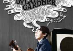 DYLAN GARDNER TO RELEASE DEBUT ALBUM, ADVENTURES IN REAL TIME